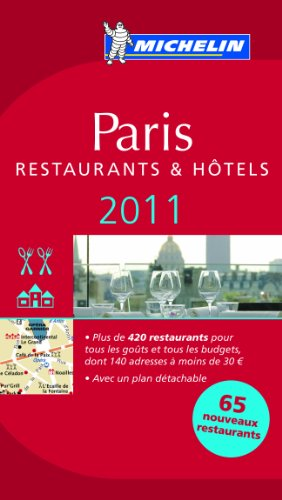 Michelin Guide Paris: Hotels & Restaurants 9782067153912