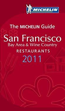 Michelin Guide San Francisco 2011: Restaurants & Hotels 9782067153363