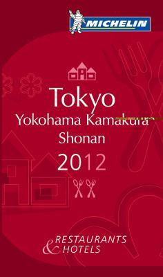 Michelin Guide Tokyo Yokohama Shonan: Restaurants & Hotels 9782067169821