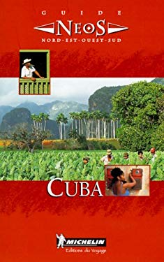 Michelin Neos Guide To Cuba 9782068502016