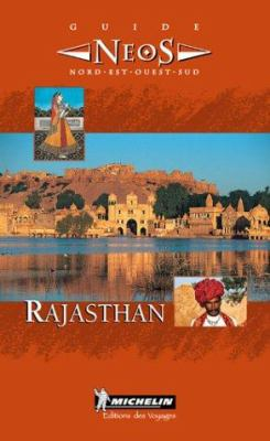 Michelin Neos Guide To Rajasthan 9782068509015