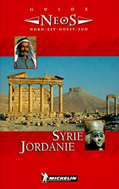 Michelin Neos Guide To Syrie/Jordanie 9782068504010