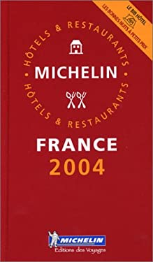 Michelin Red Guide France 2004 9782067102378