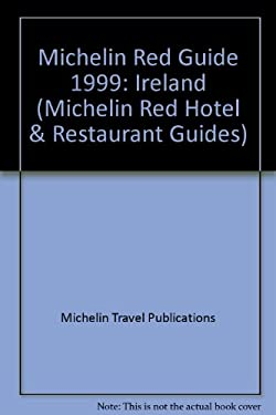 Michelin Red Guide Ireland: Hotels-Restaurants 9782069719994