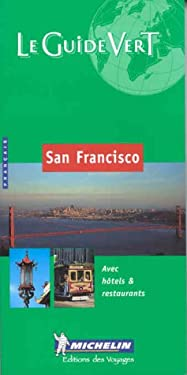 Michelin le Guide Vert San Francisco 9782060595023