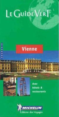 Michelin le Guide Vert Vienne 9782060000961