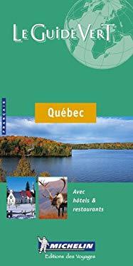 Michelin le Guide Vert le Quebec 9782060000855