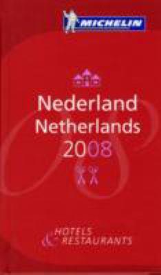 The Michelin Guide Nederland 2008 9782067129924