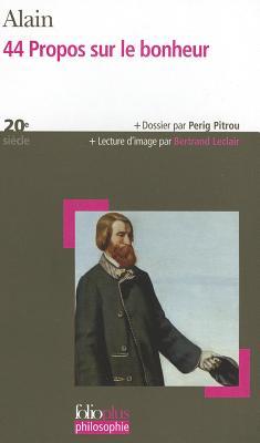 44 Propos Sur Le Bonheur 9782070346066