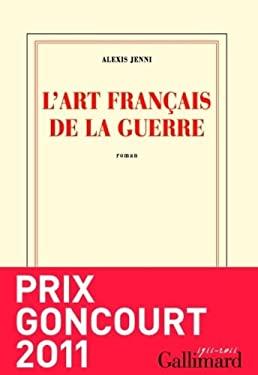 L'Art Francais de la Guerre 9782070134588