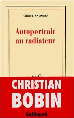 Autoportrait au radiateur (French Edition)