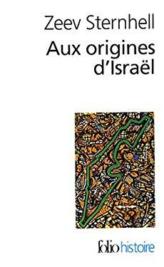 Aux Origines D Israel 9782070301614