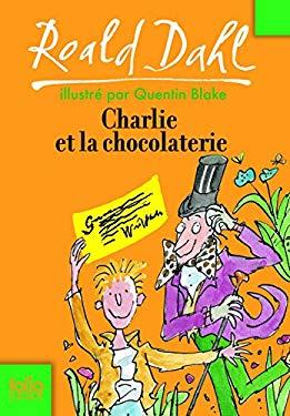 Charlie Et La Chocolate 9782070612635