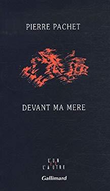 Devant ma mre (French Edition)