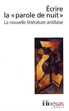 Ecrire La Parole de Nui 9782070328321