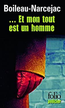 Et Mon Tout Est Un Homm 9782070413997