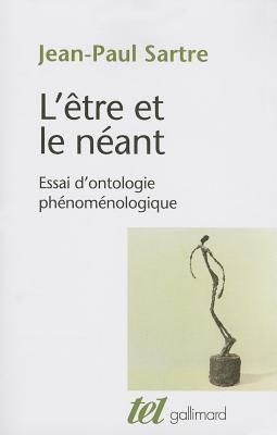 Etre Et Le Neant: Essai D'Ontologie Phenomenologique