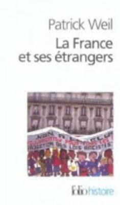 France Et Ses Etrangers 9782070411955