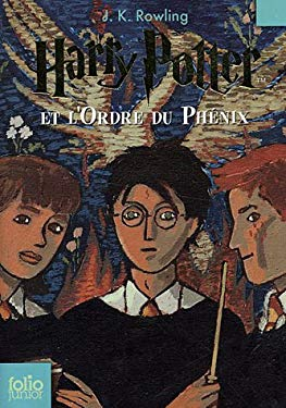 Harry Potter Et L'Ordre Du Phenix = Harry Potter and the Order of the Phoenix 9782070612406