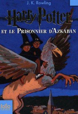 Harry Potter Et Le Prisonnier D'Azkaban 9782070612383