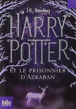 Harry Potter Et le Prisonnier D'Azkaban 9782070643042