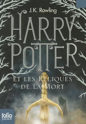 Harry Potter Et les Reliques de la Mort = Harry Potter and the Deathly Hallows 9782070643080