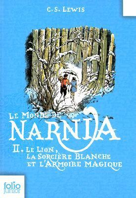 Le Monde de Narnia: Le Lion, La Sorciere Blanche Et L'Armoire Magique 9782070619016