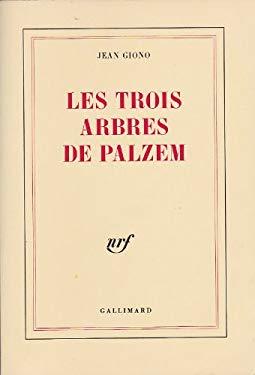 Les trois arbres de Palzem (French Edition)