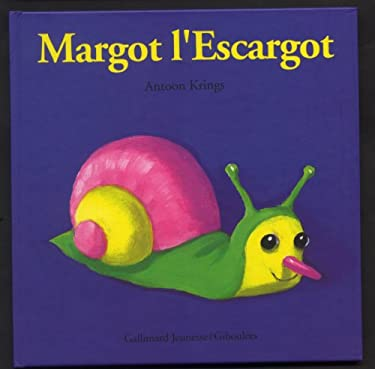 Margot L'Escargot 9782070585700