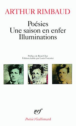 Poesies. Une Saison en Enfer. Illuminations 9782070319558