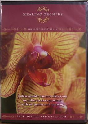 The Power of Flowers - Healing Orchids