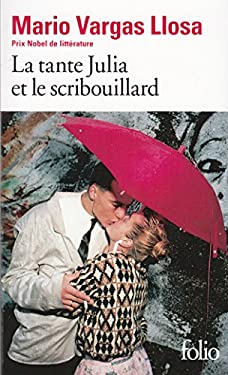 Tante Julia Et Le Scrib - Vargas, Llosa