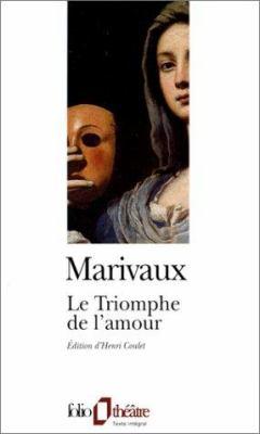 Triomphe de L Amour 9782070400560