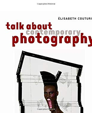 Talk about Contemporary Photography 9782080200976