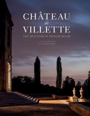 Chteau de Villette: The Splendor of French Decor