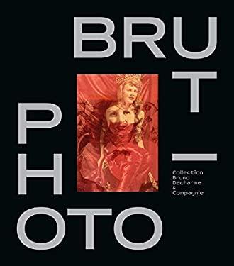 Photo / Brut (ART - LANGUE ANGLAISE)