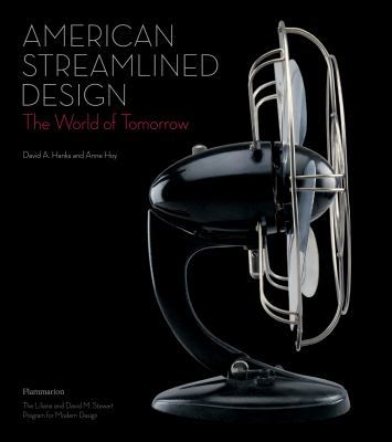 American Streamlined Design: The World of Tomorrow 9782080304995