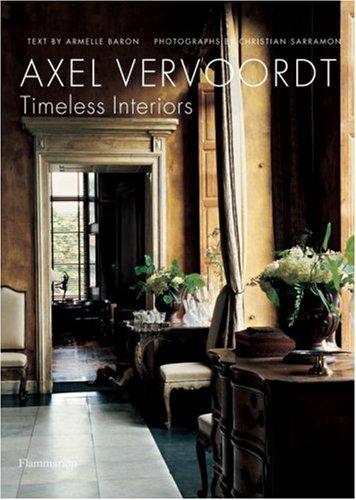 Axel Vervoordt: Timeless Interiors 9782080305350