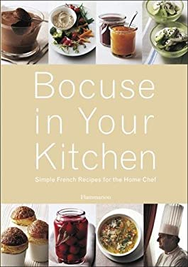 Bocuse in Your Kitchen: Simple French Recipes for the Home Chef 9782080305602