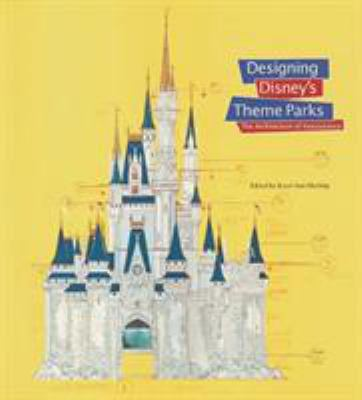 Designing Disney's Theme Parks: The Architecture of Reassurance 9782080136398