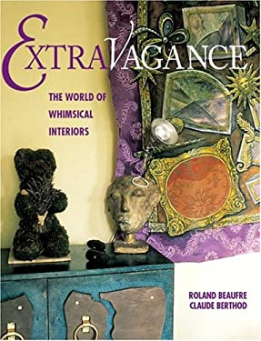 Extravagance: The World of Whimsical Interiors 9782080106421