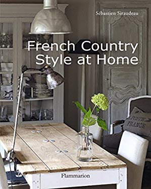 French Country Style at Home 9782080301345