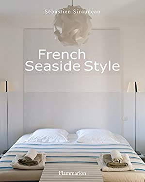 French Seaside Style 9782080200778