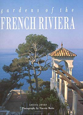 Gardens of the French Riviera 9782080135551
