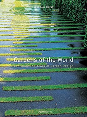 Gardens of the World: Two Thousand Years of Garden Design 9782080112729