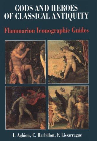 Gods & Heroes Classical Antiquity 9782080135803