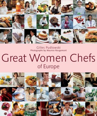 Great Women Chefs of Europe 9782080304872