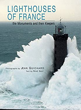 Lighthouses of France: The Monuments and Their Keepers 9782080107152