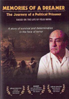 Memories of a Dreamer: The Journey of a Political Prisoner