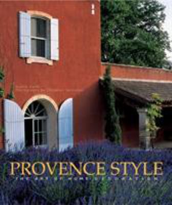 Provence Style: The Art of Home Decoration 9782080108395